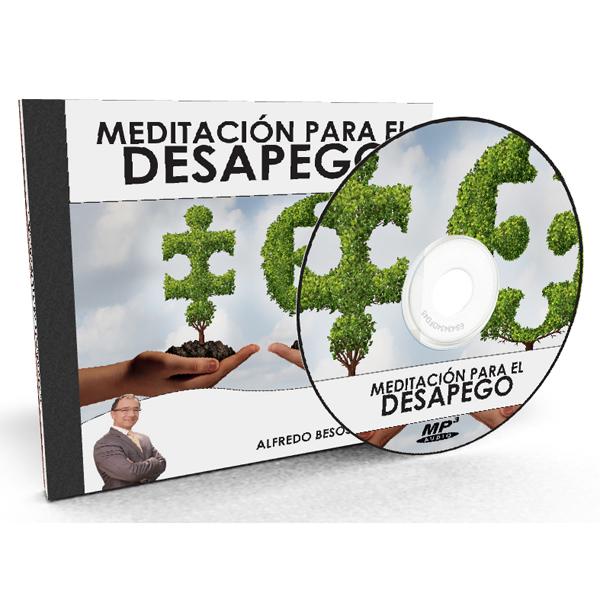 Meditación para el Desapego por Alfredo Besosa A.