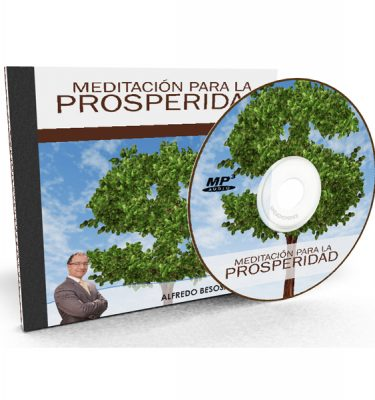 Meditación para la prosperidad por Alfredo Besosa A.